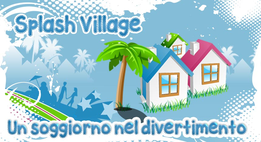 splash village
